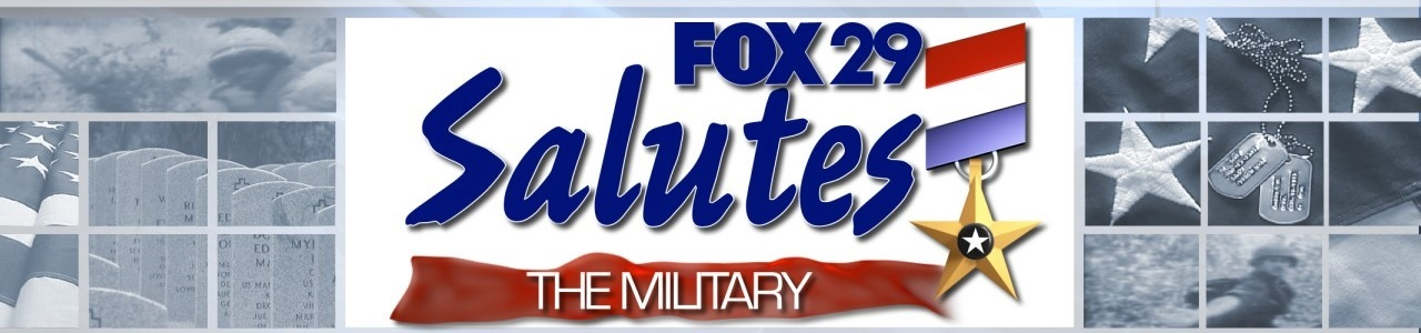 FOX 29 Salutes The Military